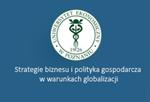 Strategie biznesu i polityka gospodarcza w warunkach globalizacji